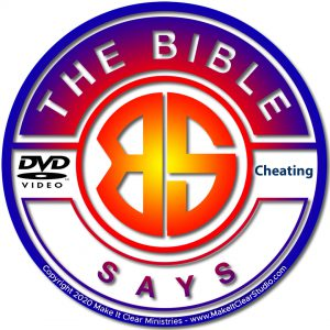 The Bible Says – Episode 2 – Cheating