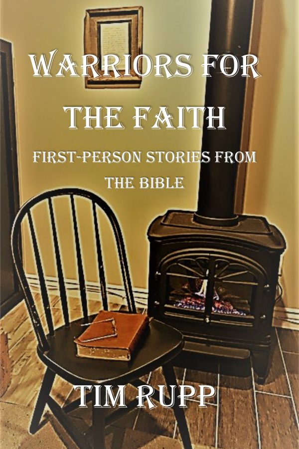 Warriors for the Faith, first-person stories from the Bible